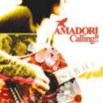 CALLING!! / AMADORI