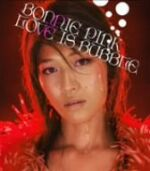 LOVE IS BUBBLE / BONNIE PINK