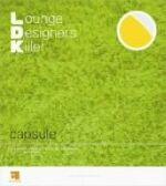 L.D.K Lounge Designers Killer / capsule