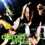 detroit7 EP (初回生産限定盤)  / detroit