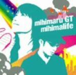 mihimalife(初回限定盤DVD付き) / mihimaru GT