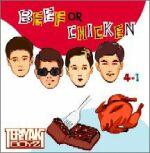 BEEF or CHICKEN (初回限定盤) / TERIYAKI BOYZ
