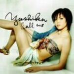 Call Me / YOSHIKA