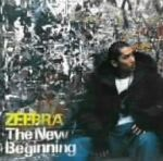 The New Beginning / ZEEBRA