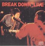 break down live