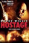 6/21 Hostage (2005)  「ホステージ」