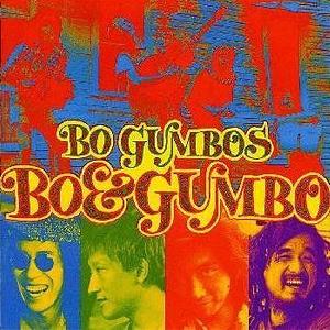 BO GUMBOS/BO & GUMBO