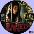 CAGED -監禁-