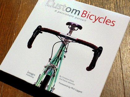 Custom Bicycles: A Passionate Pursuit/自転車の洋書。