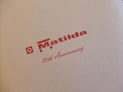 Matilda(マチルダ) 10周年記念