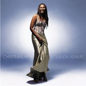Yolanda Adams(It Came Upon the Midnight Clear)