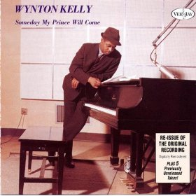 Wynton Kelly(Someday my Prince will Come)