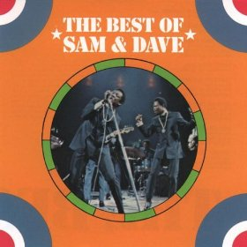 Sam & Dave(Hold On I'm Coming )