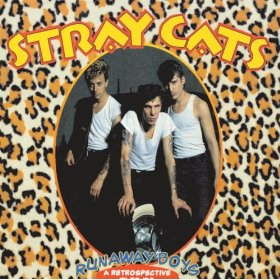 Stray Cats (You Can't Hurry Love)