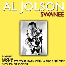 Al Jolson(Swanee)