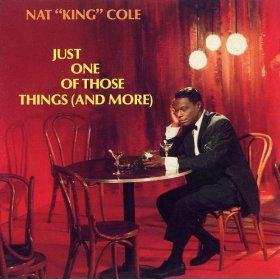 Nat King Cole(Just One Of Those Things)