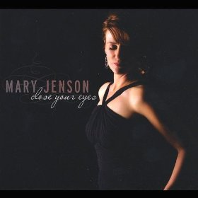 Mary Jenson(Close Your Eyes)