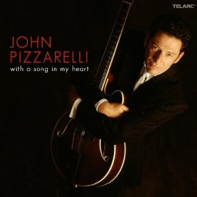 John Pizzarelli (With A Song In My Heart)