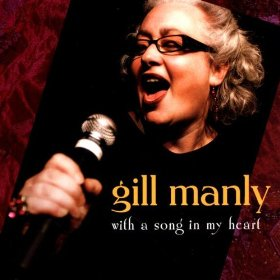 Gill Manly(With A Song In My Heart)