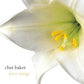 Chet Baker (With A Song In My Heart)