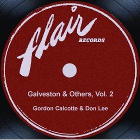 Gordon Calcotte And Don Lee(Galveston)