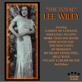 Lee Wiley(Why Shouldn't I?)