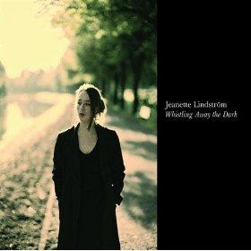 Jeanette Lindström(Whistling Away The Dark)