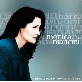 Monica Mancini(Whistling Away The Dark)