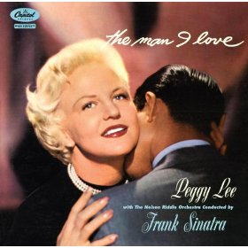 Peggy Lee(Then I'll Be Tired Of You )