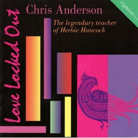 Chris Anderson (Love Locked Out )