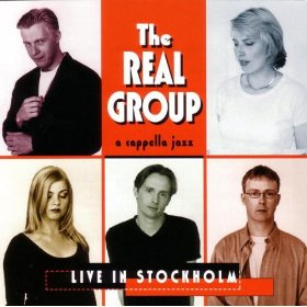 The Real Group(Live In Stockholm )