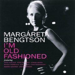Margareta Bengtson (I'm Old Fashioned)