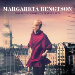 Margareta Bengtson  (Where The Midnight Sun Never Sets)