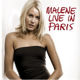 Malene  Mortensen (Malene Live In Paris )