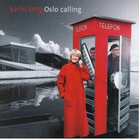 Karin Krog(Oslo Calling )