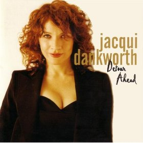 Jacqui Dankworth(Detour Ahead )