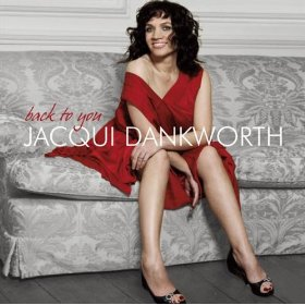 Jacqui Dankworth(Back To You )