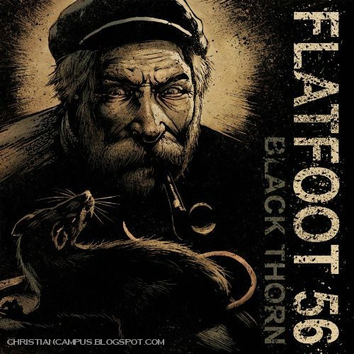 Flatfoot56 - Black Thorn 2010