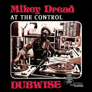 Mikey Dread_dubwise