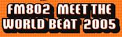 MEET THE WORLD BEAT 2005