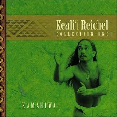 KEALII REICHEL「COLLECTION ONE - KAMAHIWA」